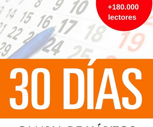 Libro 30 dias – Cambia de hábitos, cambia de vida: Algunos pasos simples cada día